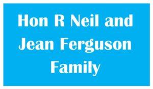 Hon R Neil and Jean Ferguson Family